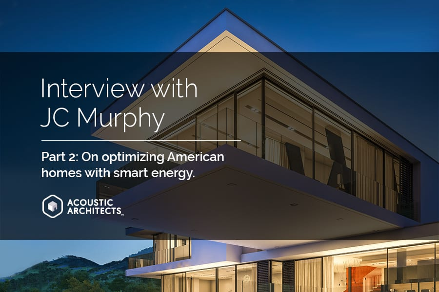 Sustainable energy and smart home automation with RacePoint Energy and Acoustic Architects.