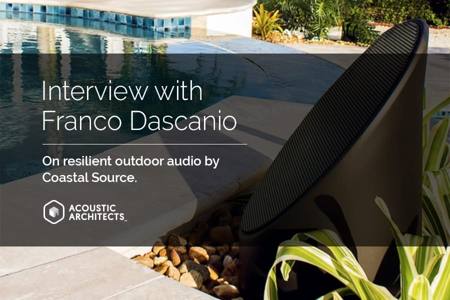3-way speakers and Sub/Zero Bass Steering System from Coastal Source, our chat with Franco Descanio at CEDIA 2019.