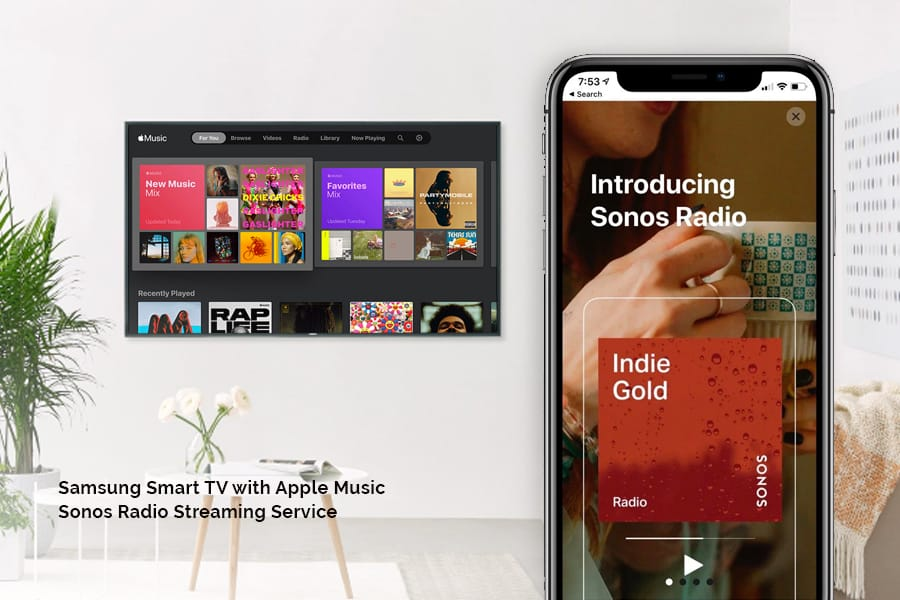 Sonos Radio and Samsung Smart TV with Apple Music, new ways to stay home and stay safe while enjoying your smart home automation features, expertly integrated by Acoustic Architects.